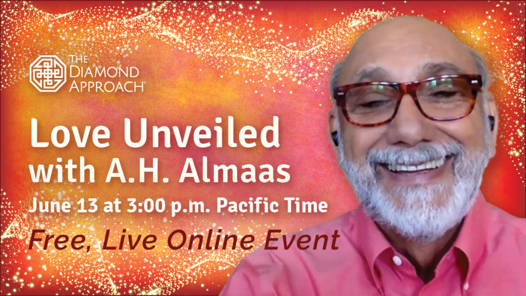 Love Unveiled with A.H. Almaas