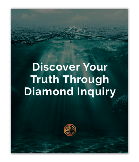 Discover Your Truth Through Diamond Inquiry