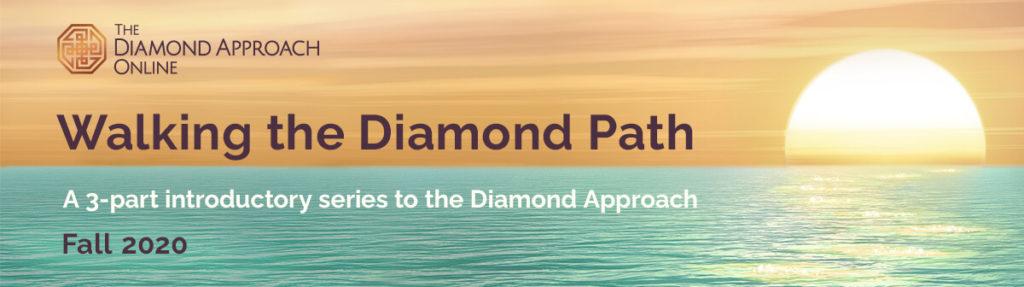 Walking the Diamond Path