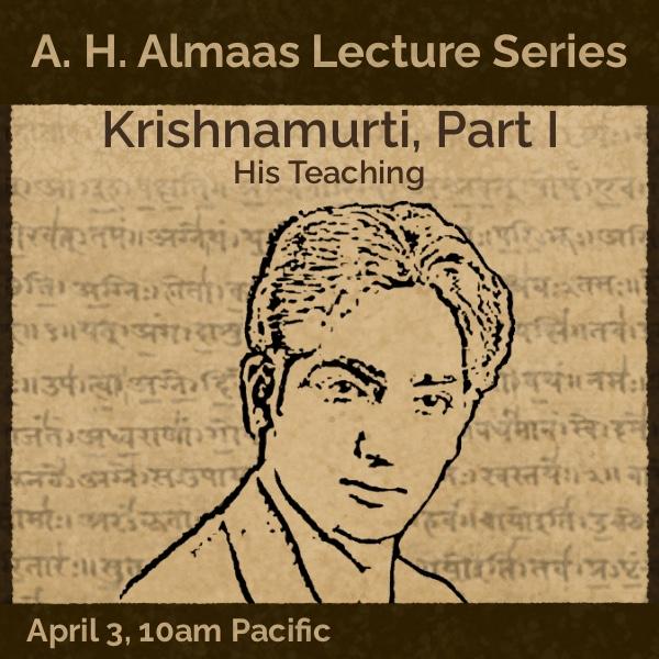 Krishnamurti Part I. His Teaching