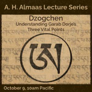 Dzogchen: Understanding Garab Dorje's Three Vital Points