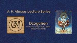 Garab Dorge Three Vital Points Dzogchen